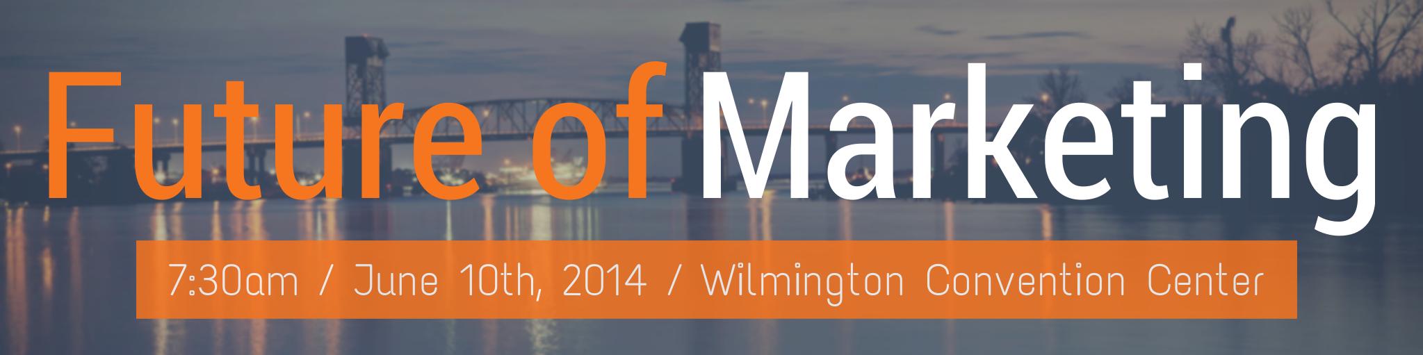 Greater Wilmington Business Journal Power Breakfast: Future of Marketing