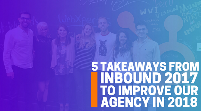 5 Takeaways From INBOUND 2017.png