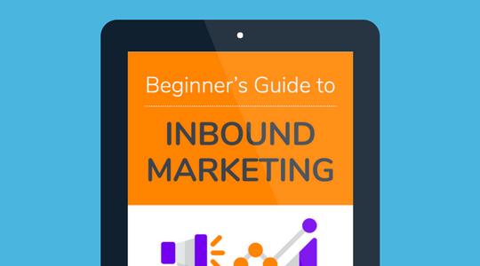 Beginner's Guide to Inbound Marketing Ebook