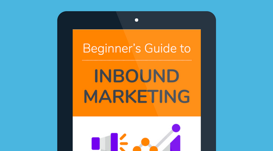 Beginner's Guide to Inbound Marketing Ebook