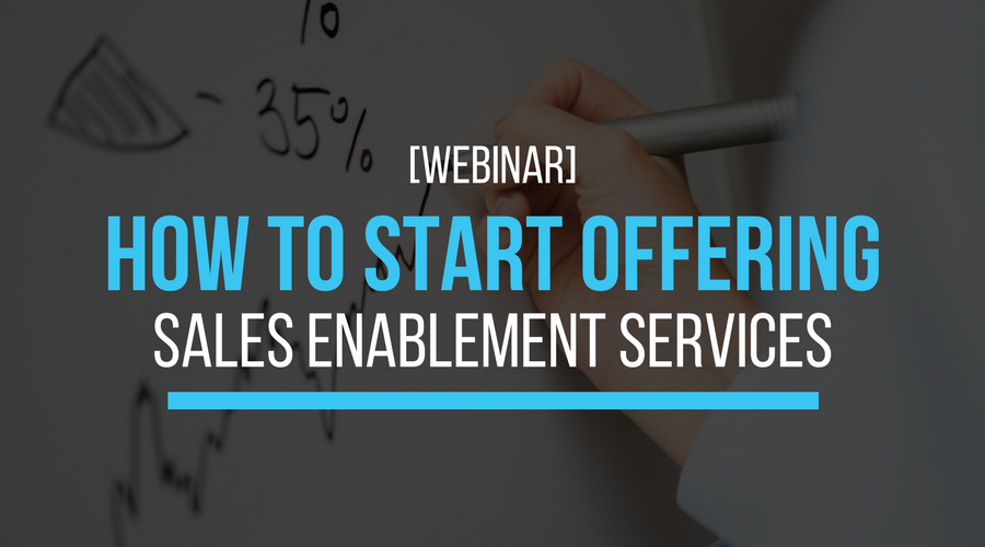 How To Start Offering Sales Enablement Services