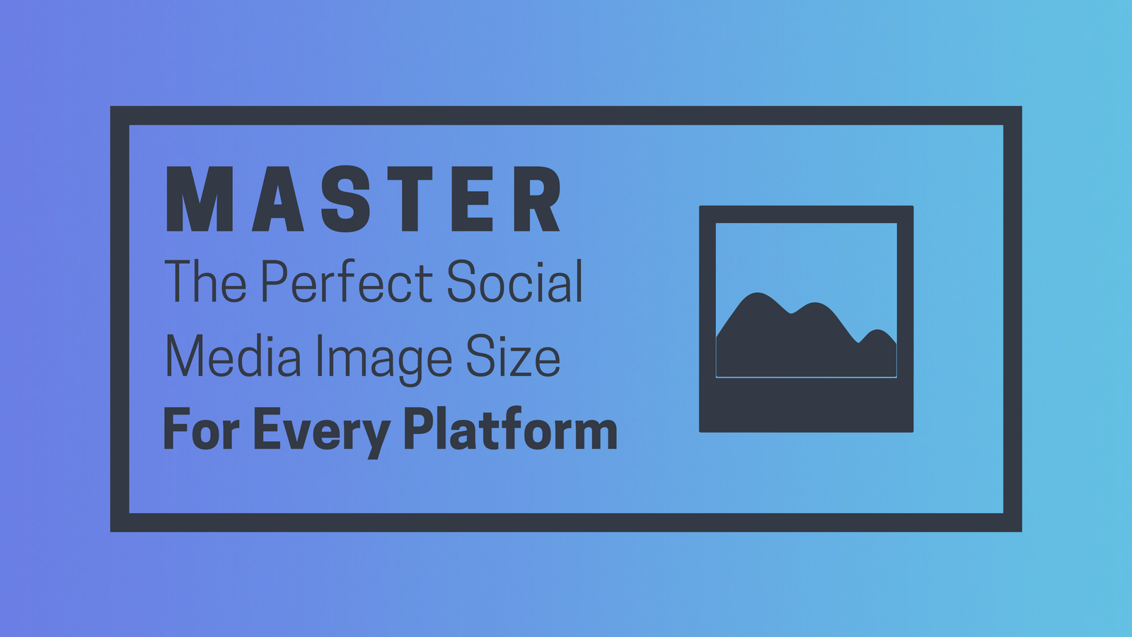 The Magic Rule For Mastering Social Media Images On Every Platform (3).png