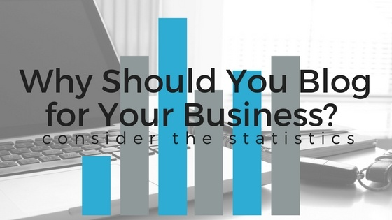 Why Should You Blog for Your Business?